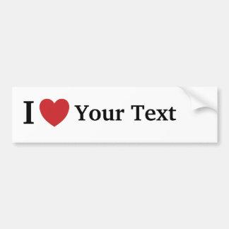 I Love Personalisable Bumper / Car Sticker