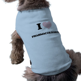 I love Pharmacologists (Heart made from words) Doggie T-shirt