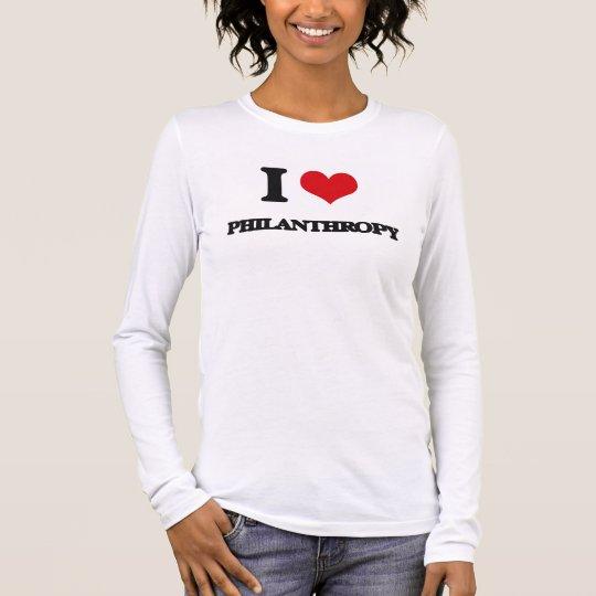 I Love Philanthropy Long Sleeve T-Shirt