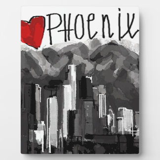 I love Phoenix Plaque