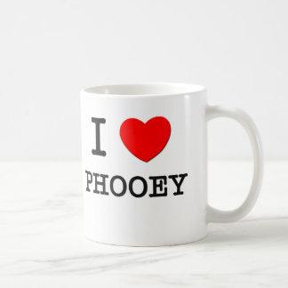 I Love Phooey Coffee Mug