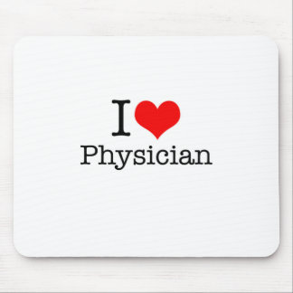 I Love Physician Mouse Pad