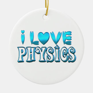 I Love Physics Ceramic Ornament
