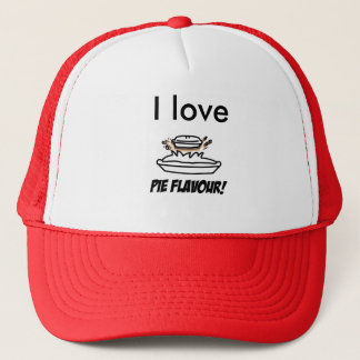 i love Pie flavor Trucker Hat