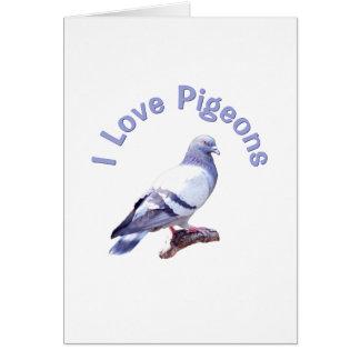I Love Pigeons Card