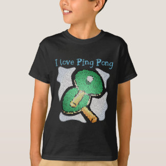 I Love Ping Pong Power Table Tennis T-Shirt