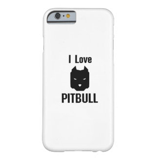 I Love Pitbull  Dog Pet puppy Gift Funny Barely There iPhone 6 Case