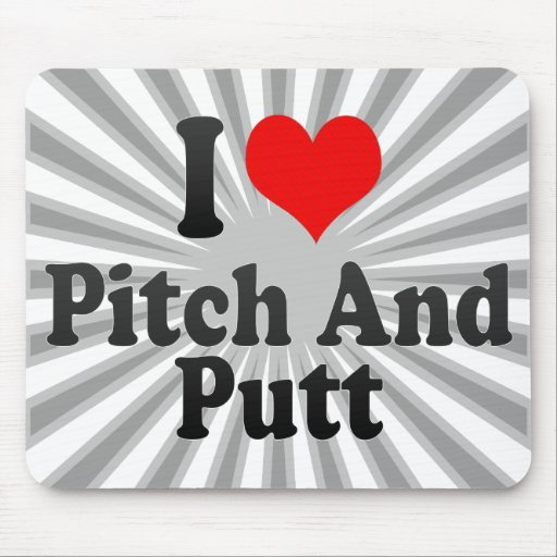 I love Pitch And Putt Mouse Pads