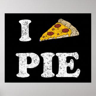 I Love Pizza Pie Poster