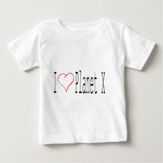 I Love Planet X Baby T-Shirt