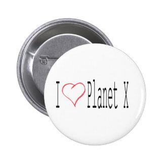 I Love Planet X Pins