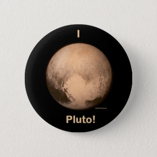I love Pluto! 2 Inch Round Button