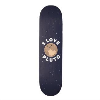 I Love Pluto Skate Deck