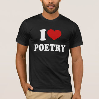 I Love Poetry T-Shirt