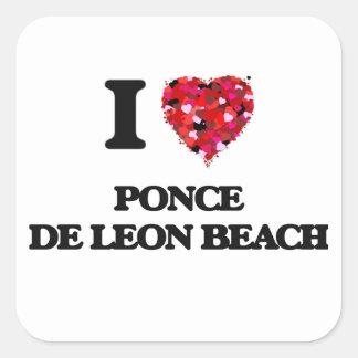 I love Ponce De Leon Beach Florida Square Sticker