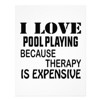 I Love Pool Playing Because Therapy Is Expensive Letterhead