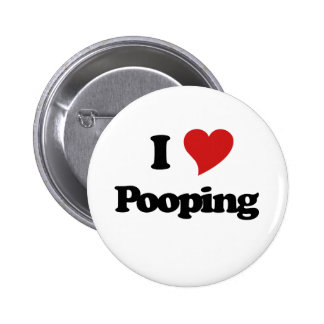 I Love Pooping 2 Inch Round Button