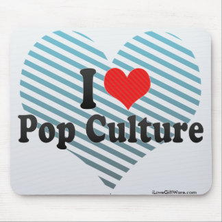 I Love Pop Culture Mousepads
