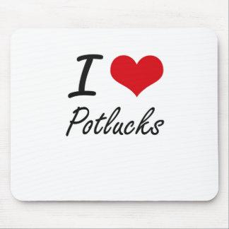 I love Potlucks Mouse Pad