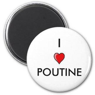I Love Poutine 2 Inch Round Magnet