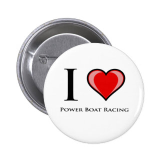 I Love Power Boat Racing Pinback Button