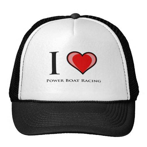 I Love Power Boat Racing Hat