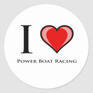 I Love Power Boat Racing Classic Round Sticker