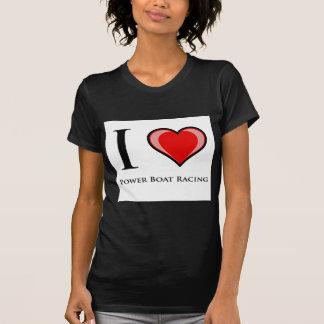 I Love Power Boat Racing Tee Shirts