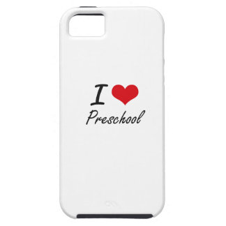 I Love Preschool Case For The iPhone 5