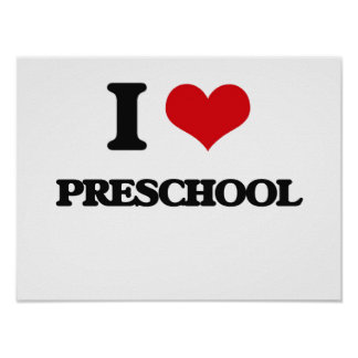 I Love Preschool Poster
