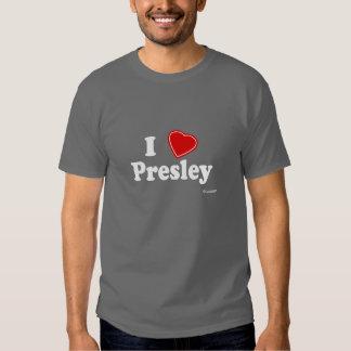 I Love Presley T-shirt