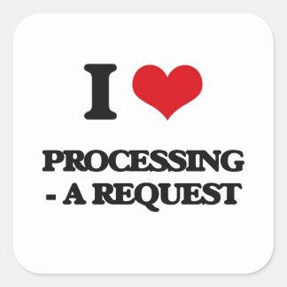 I Love Processing - A Request Square Sticker