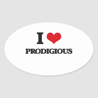 I Love Prodigious Oval Sticker