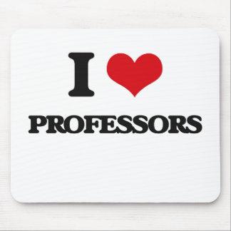 I Love Professors Mouse Pad