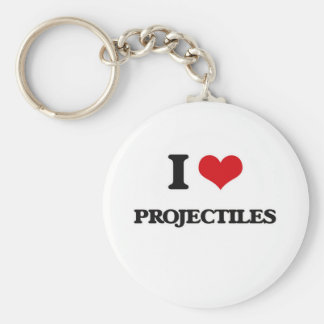 I Love Projectiles Keychain