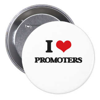 I Love Promoters Pinback Button