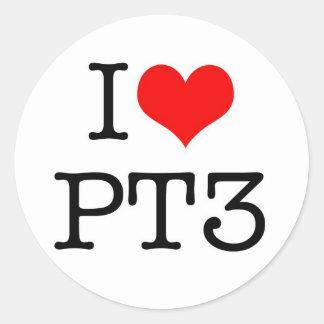 I love PT3 Round Sticker