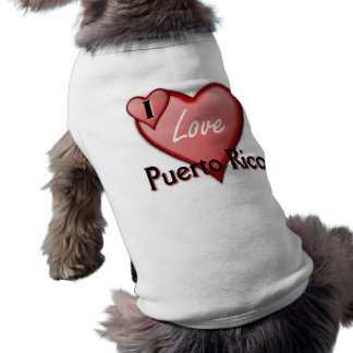 I Love Puerto Rico Pet T Shirt
