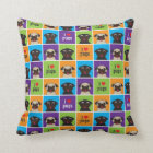 I Love Pugs Colour Small Square Throw Pillow
