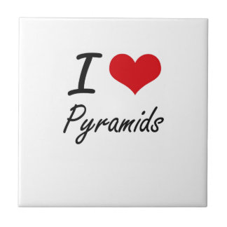 I love Pyramids Tile