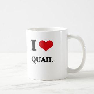 I Love Quail Coffee Mug