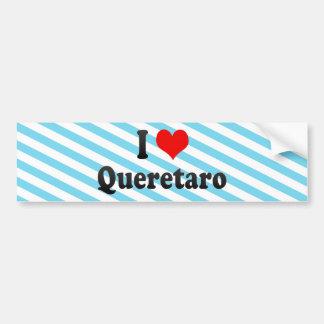 I Love Queretaro, Mexico Bumper Sticker