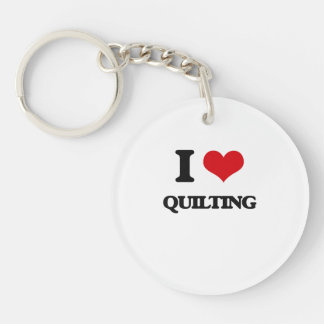I Love Quilting Acrylic Key Chains