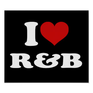 I Love R&B Poster