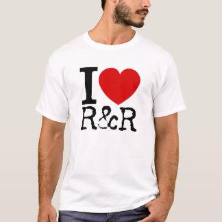 I Love R&R (Black) T-Shirt