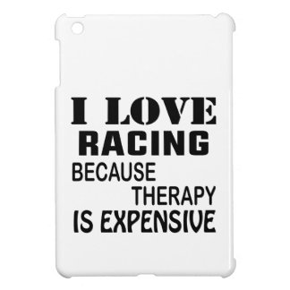 I Love Racing Because Therapy Is Expensive Case For The iPad Mini
