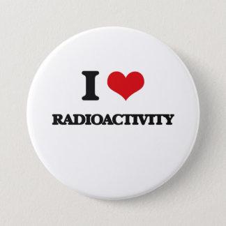 I Love Radioactivity 3 Inch Round Button
