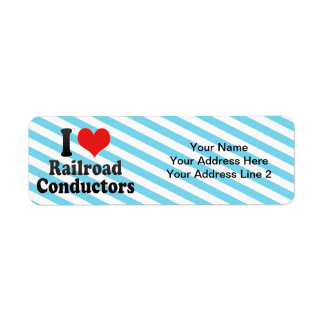 I Love Railroad Conductors Return Address Label