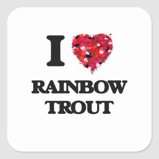 I love Rainbow Trout Square Sticker