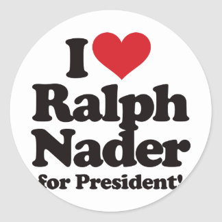 I Love Ralph Nader for President Classic Round Sticker